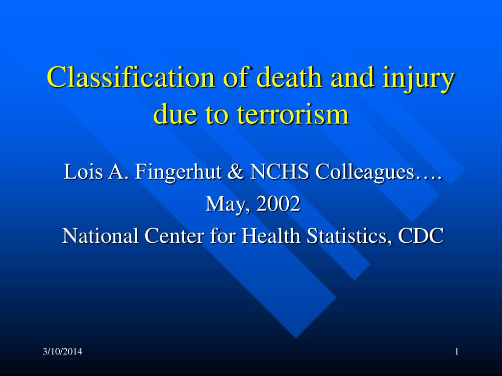 Classification of death and injury due to terrorism