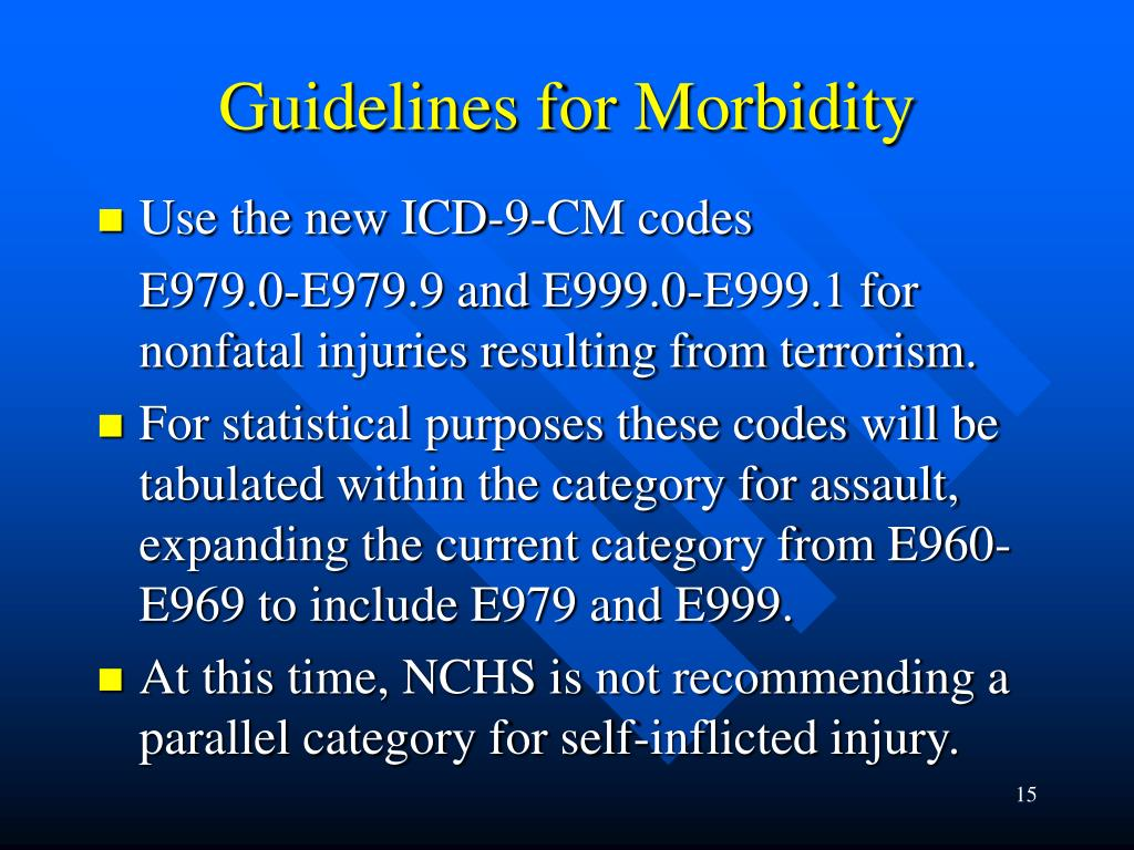 Guidelines for Morbidity