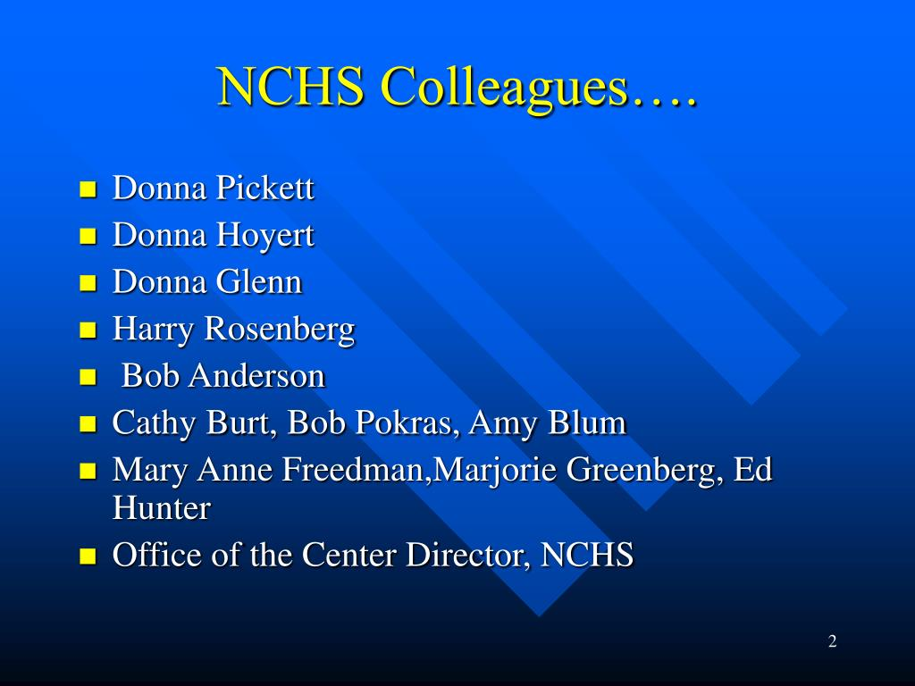 NCHS Colleagues….