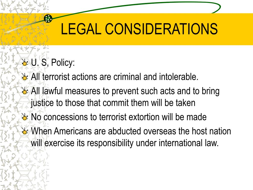 LEGAL CONSIDERATIONS