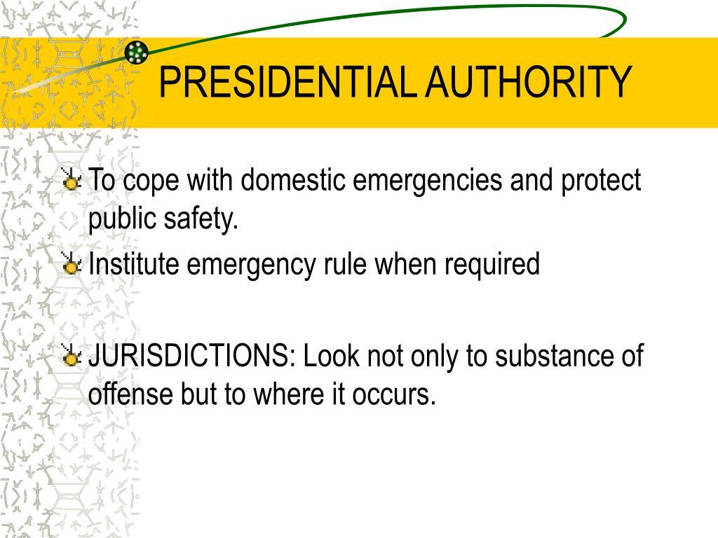 PRESIDENTIAL AUTHORITY