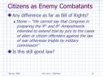 citizens as enemy combatants