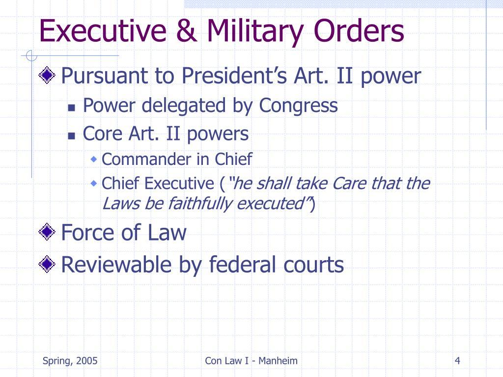 Executive & Military Orders