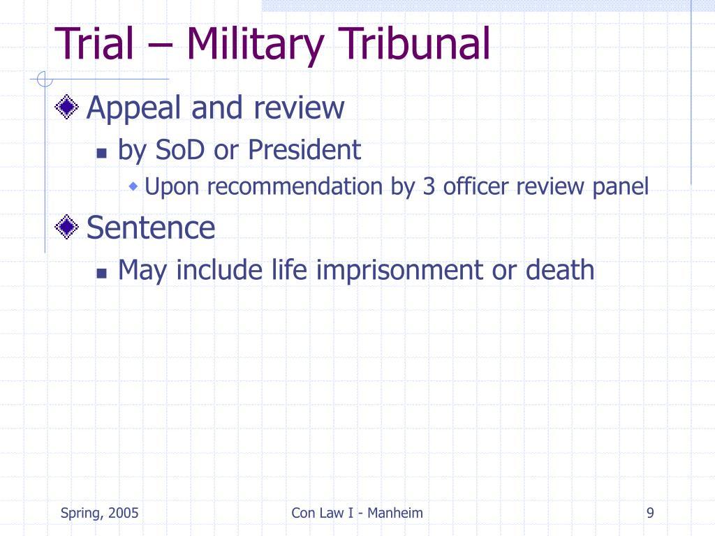 Trial – Military Tribunal