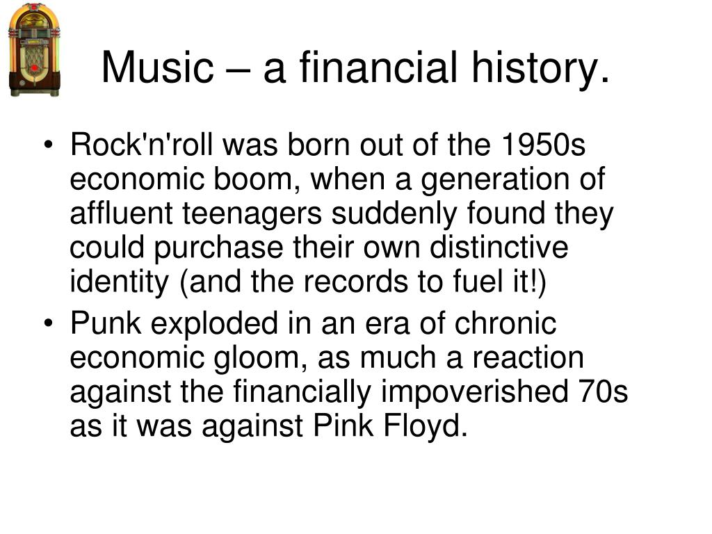 Music – a financial history.