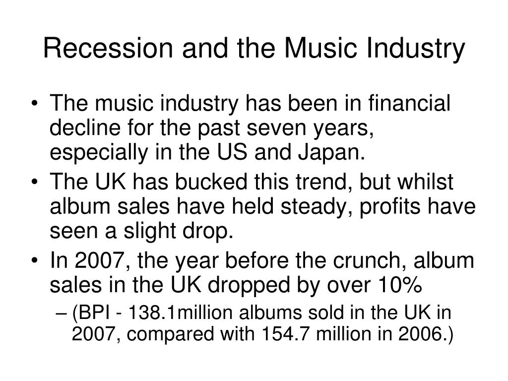 Recession and the Music Industry