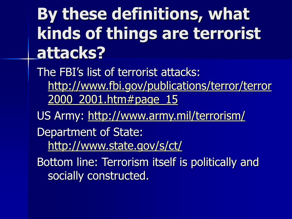 By these definitions, what kinds of things are terrorist attacks?