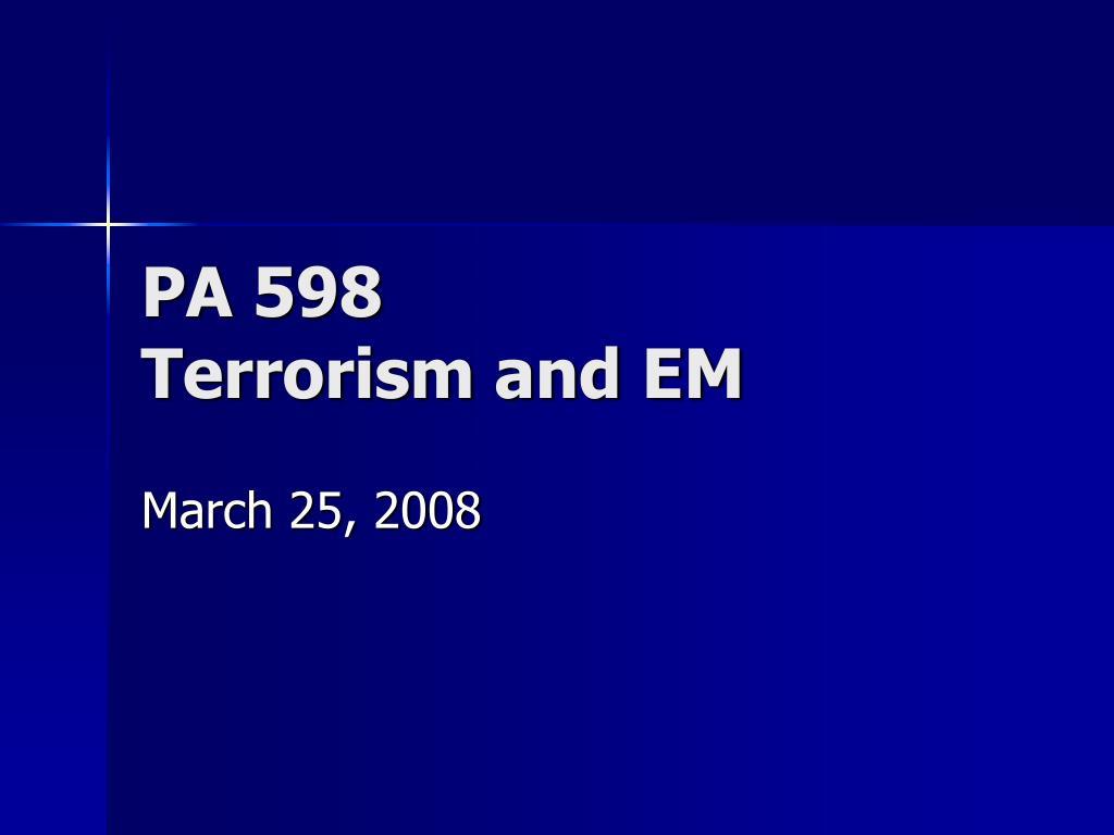 pa 598 terrorism and em