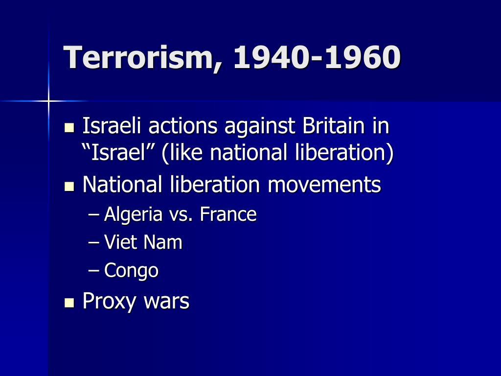 Terrorism, 1940-1960