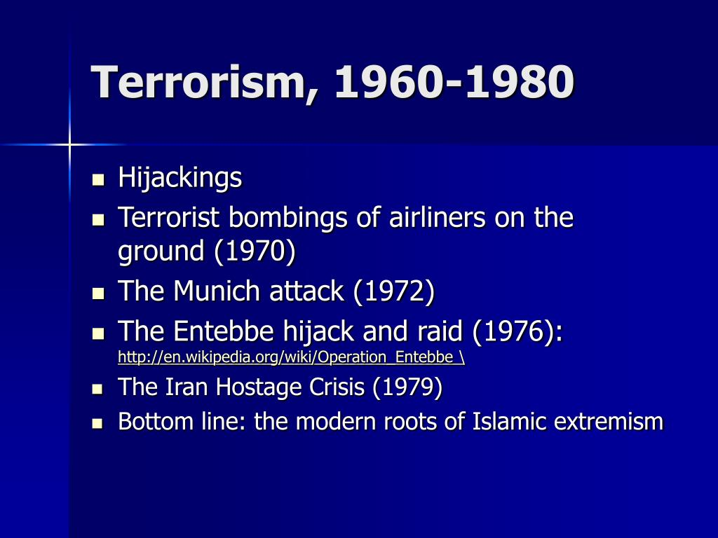 Terrorism, 1960-1980