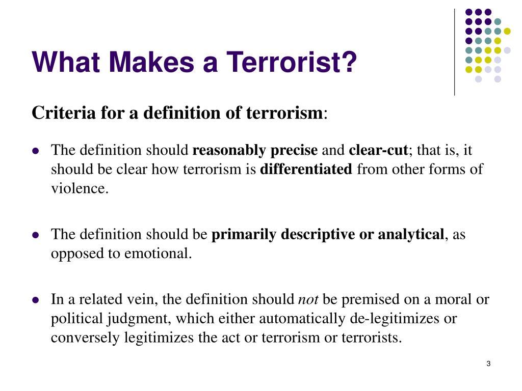 What Makes a Terrorist?