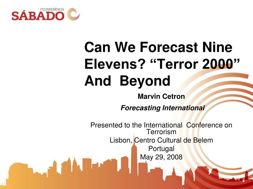 "Can We Forecast Nine Elevens? ""Terror 2000"" And  Beyond"