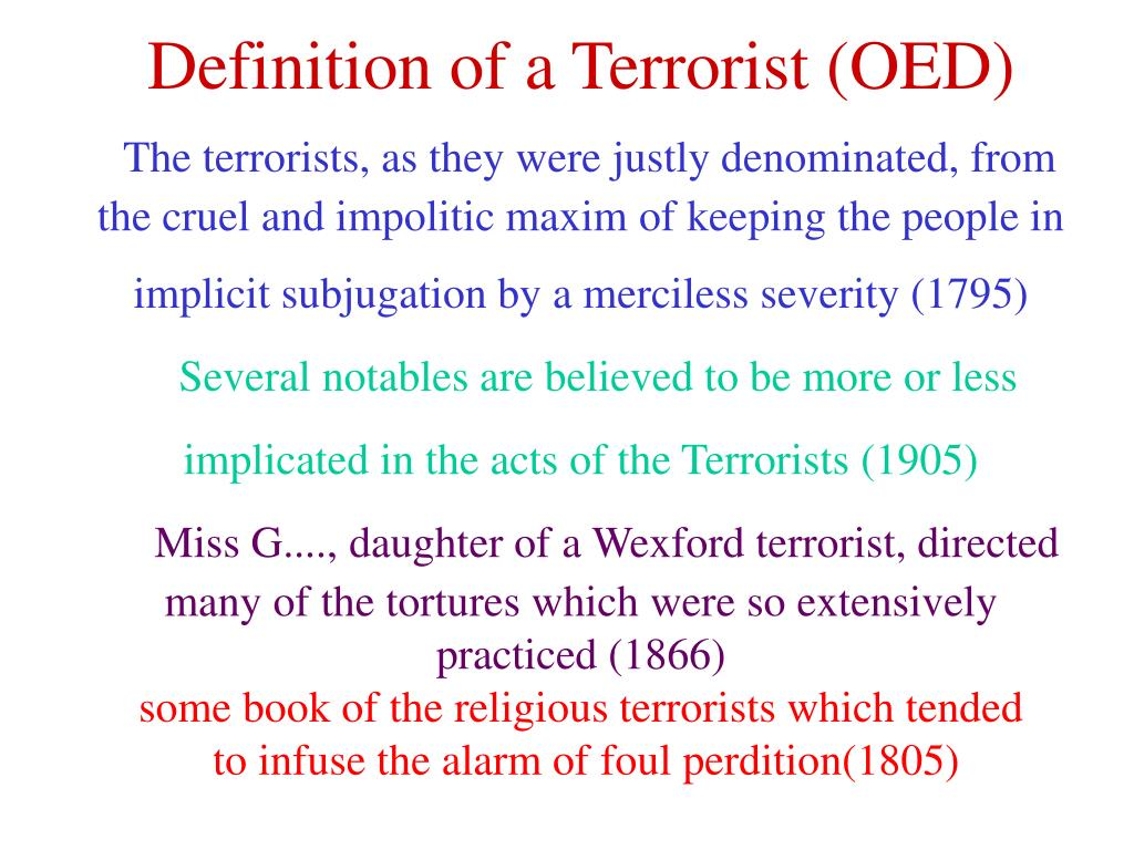Definition of a Terrorist (OED)