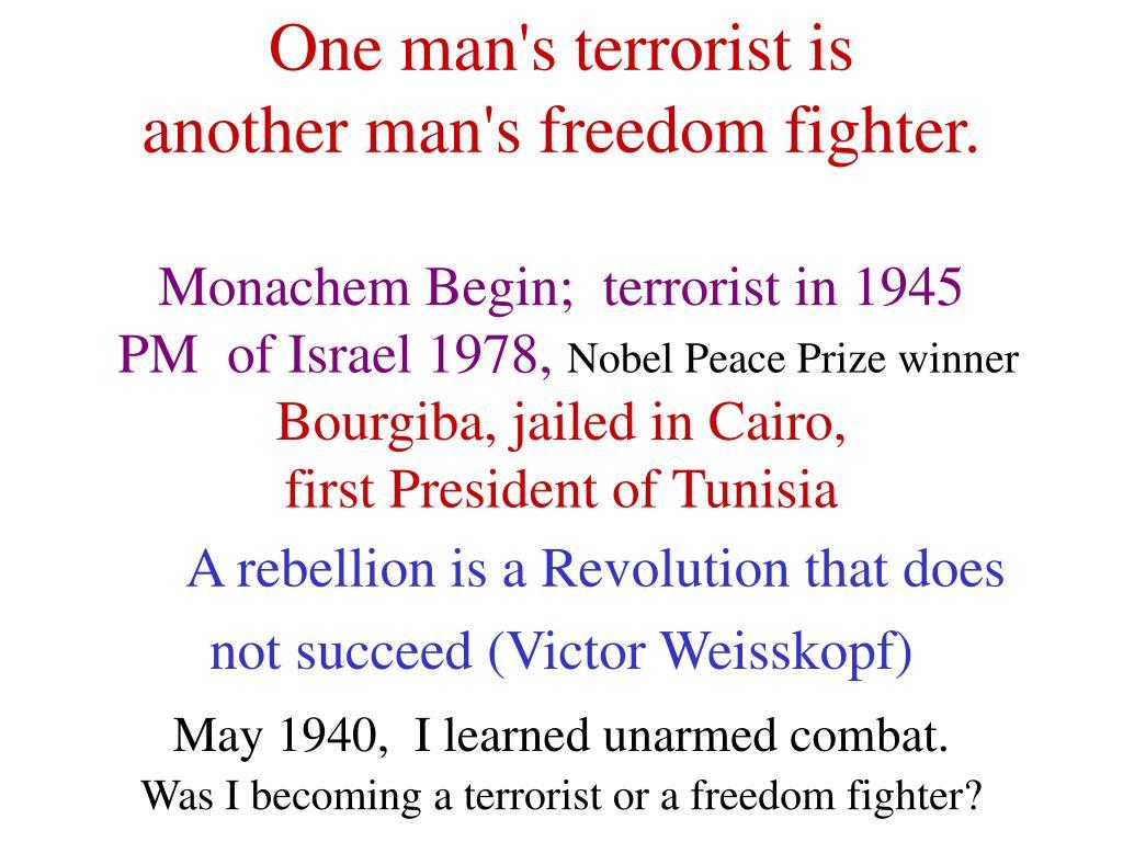 One man's terrorist is