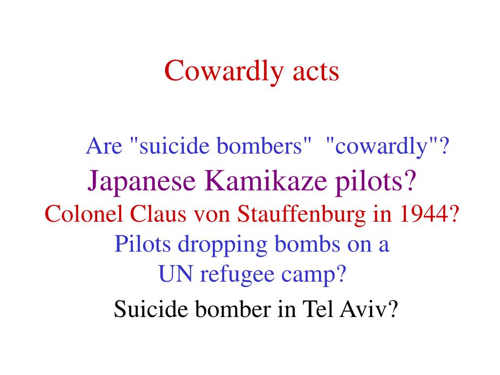 Cowardly acts