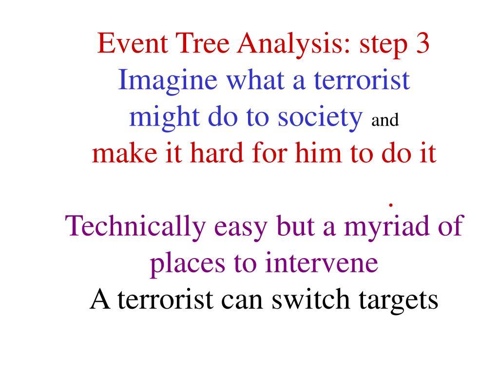 Event Tree Analysis: step 3