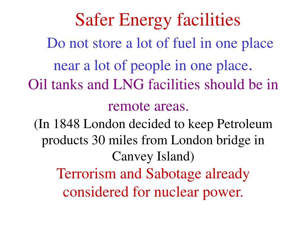 Safer Energy facilities