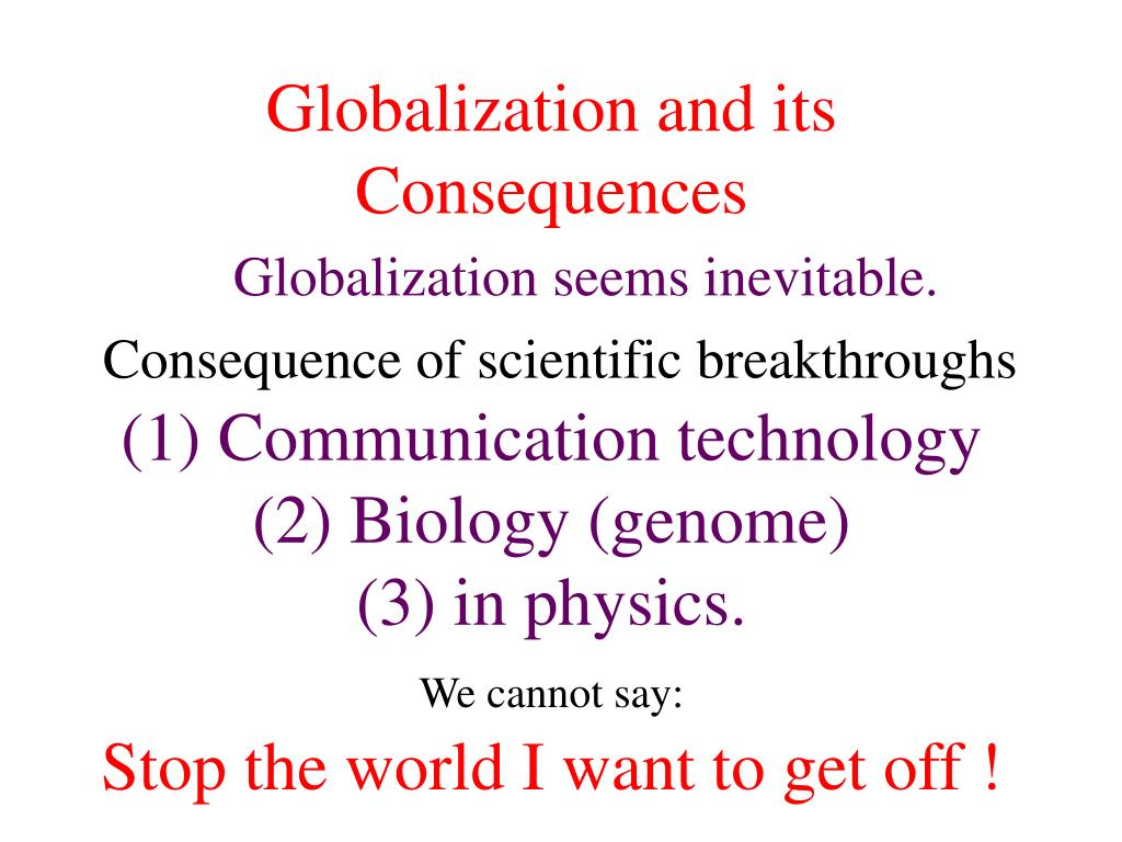 Globalization and its Consequences