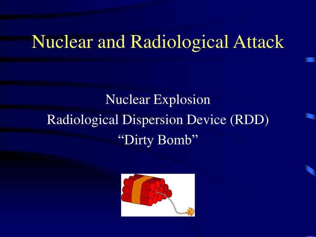 Nuclear and Radiological Attack