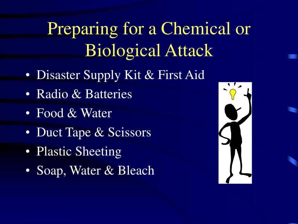 Preparing for a Chemical or Biological Attack