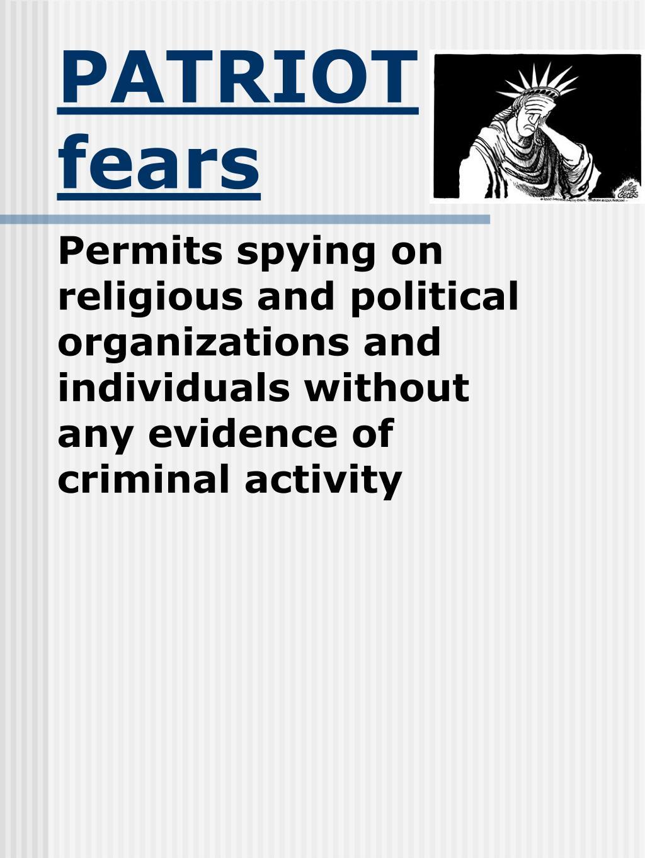 PATRIOT fears