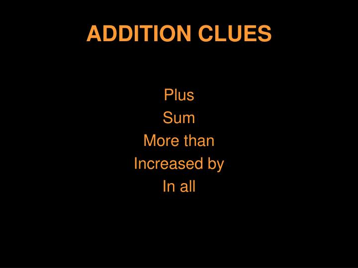 ADDITION CLUES