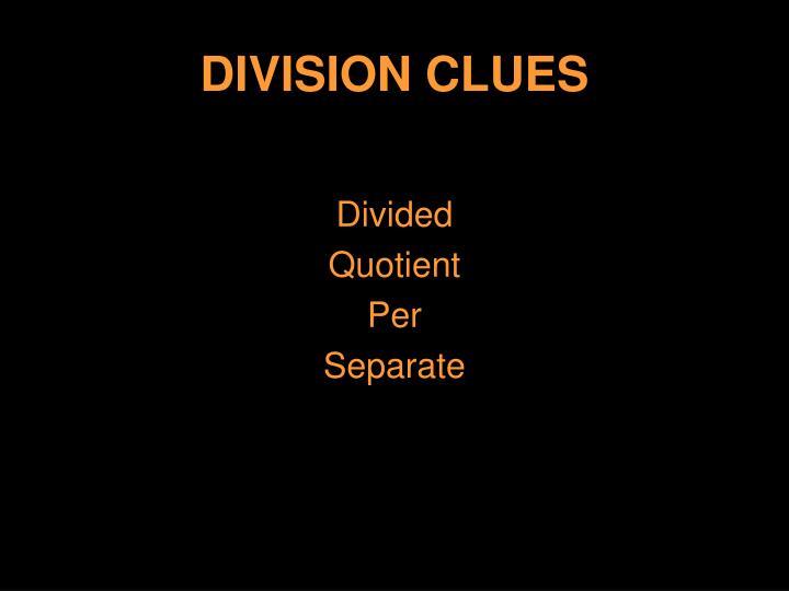 DIVISION CLUES