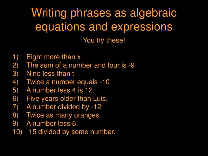 Writing phrases as algebraic equations and expressions