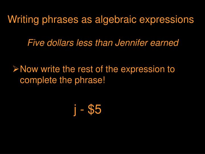 Writing phrases as algebraic expressions
