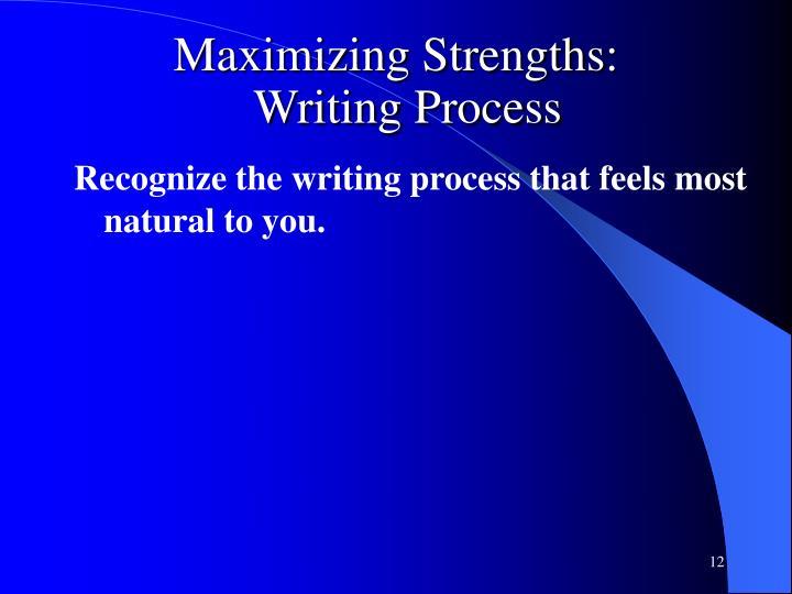 Maximizing Strengths: