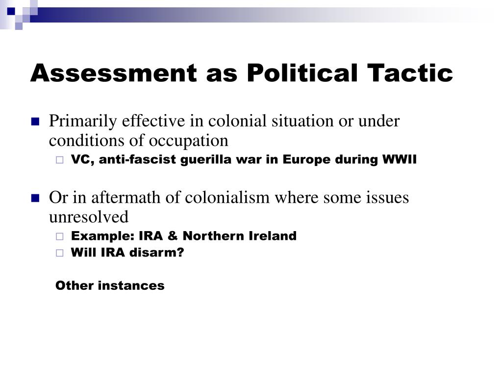Assessment as Political Tactic