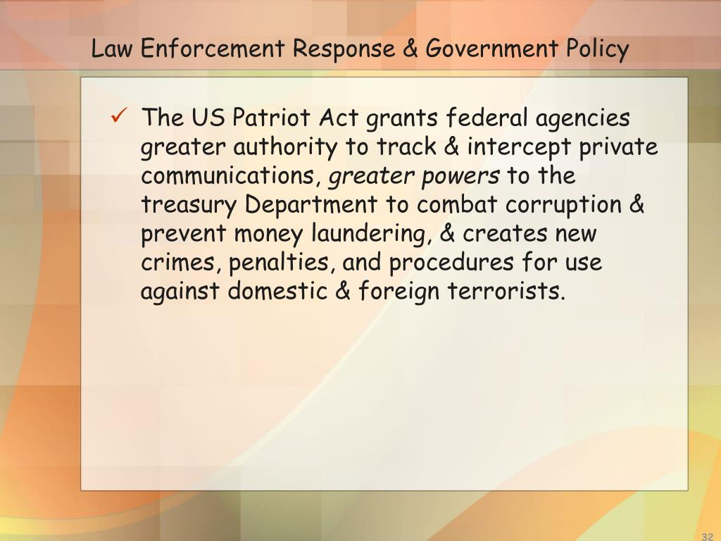 Law Enforcement Response & Government Policy