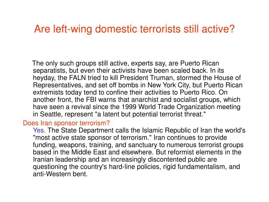 Are left-wing domestic terrorists still active?
