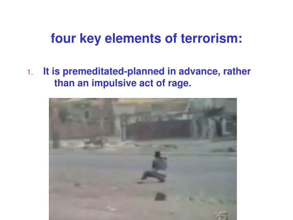 four key elements of terrorism: