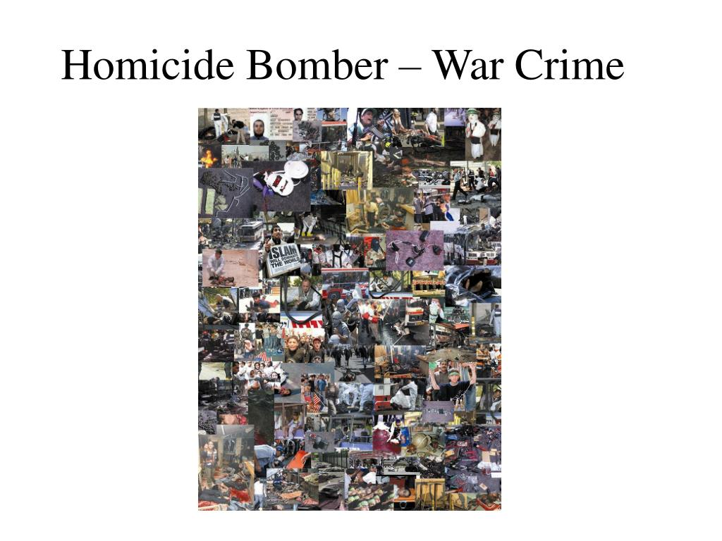 Homicide Bomber – War Crime