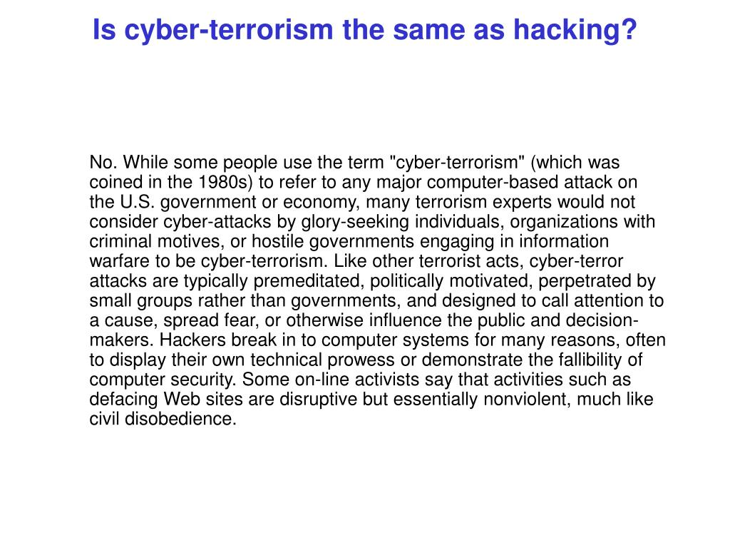 Is cyber-terrorism the same as hacking?