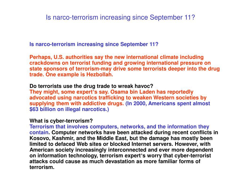 Is narco-terrorism increasing since September 11?