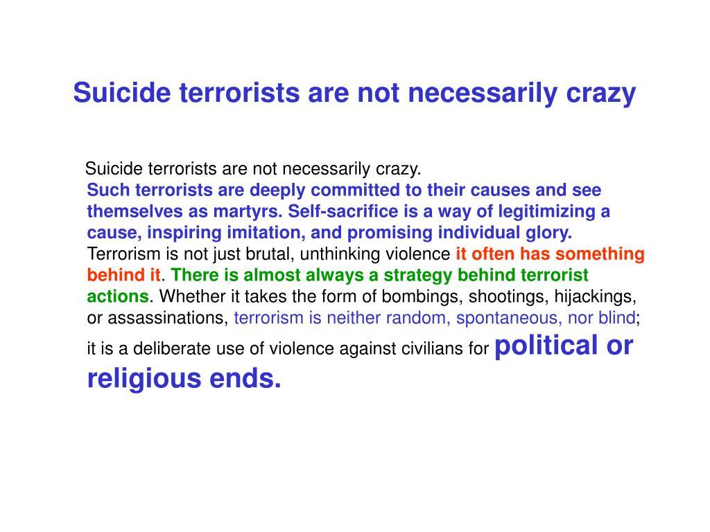 Suicide terrorists are not necessarily crazy