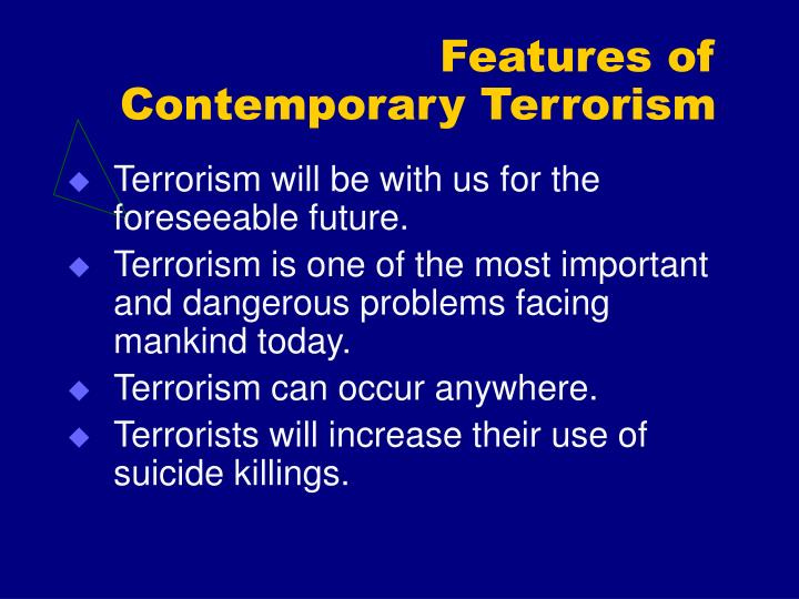 Features of contemporary terrorism