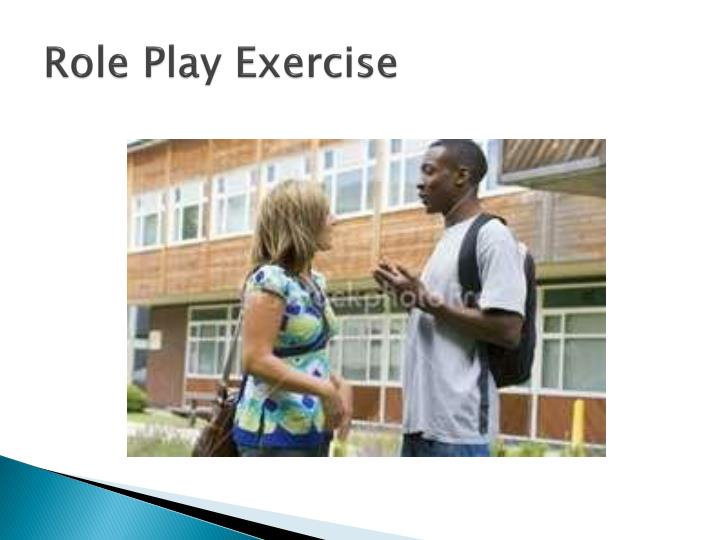 Role Play Exercise