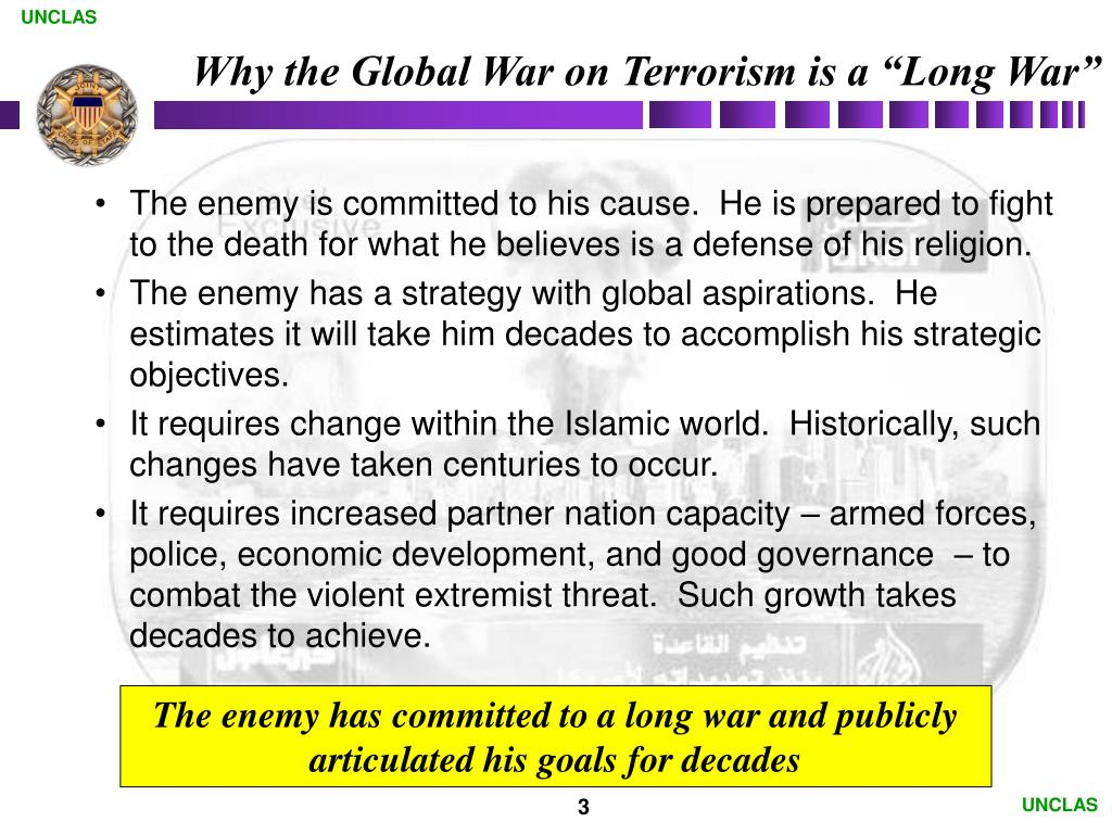 """Why the Global War on Terrorism is a """"Long War"""""""