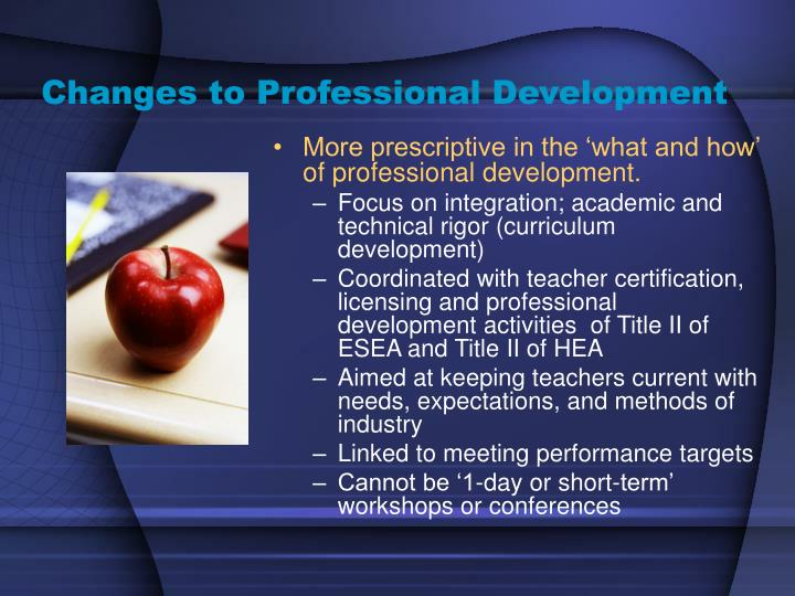 Changes to Professional Development