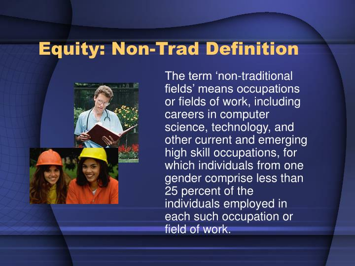 Equity: Non-Trad Definition