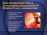more standardized federal accountability requirements in perkins iv are a reminder that