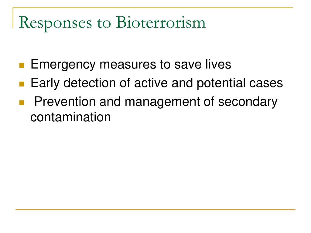 Responses to Bioterrorism