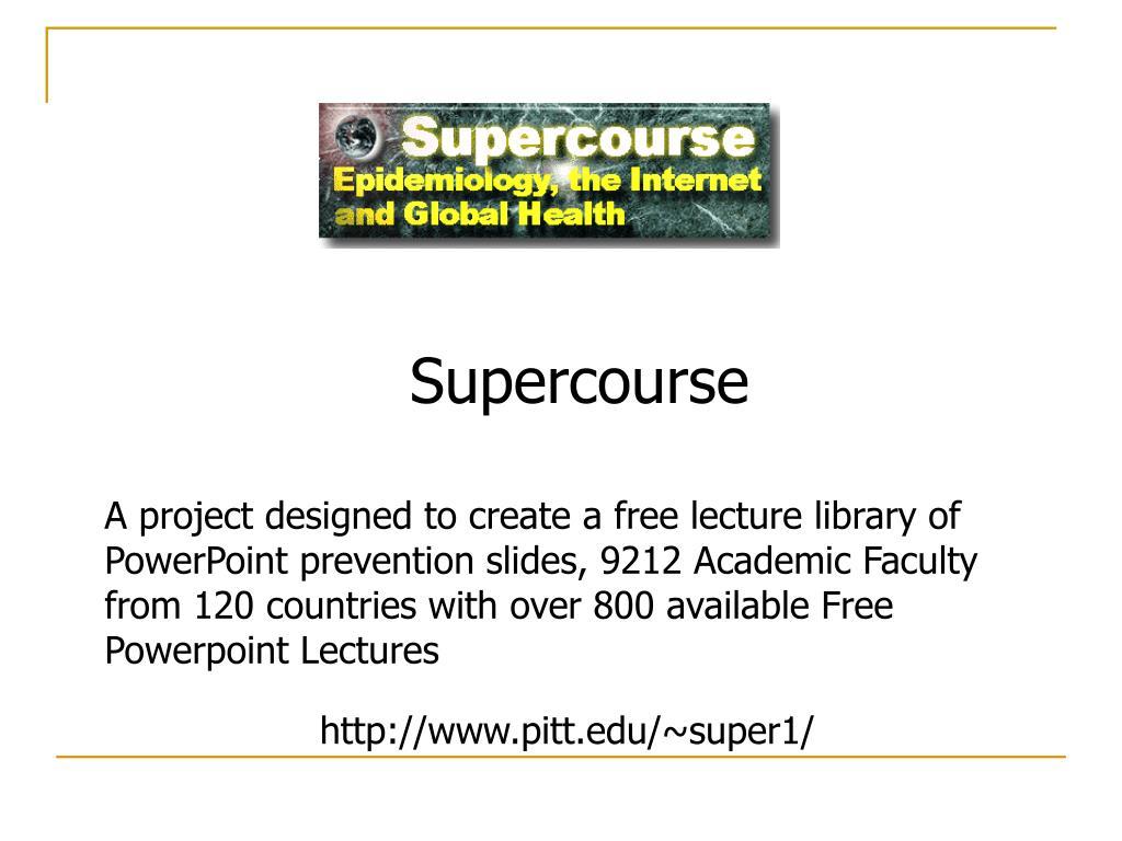 Supercourse