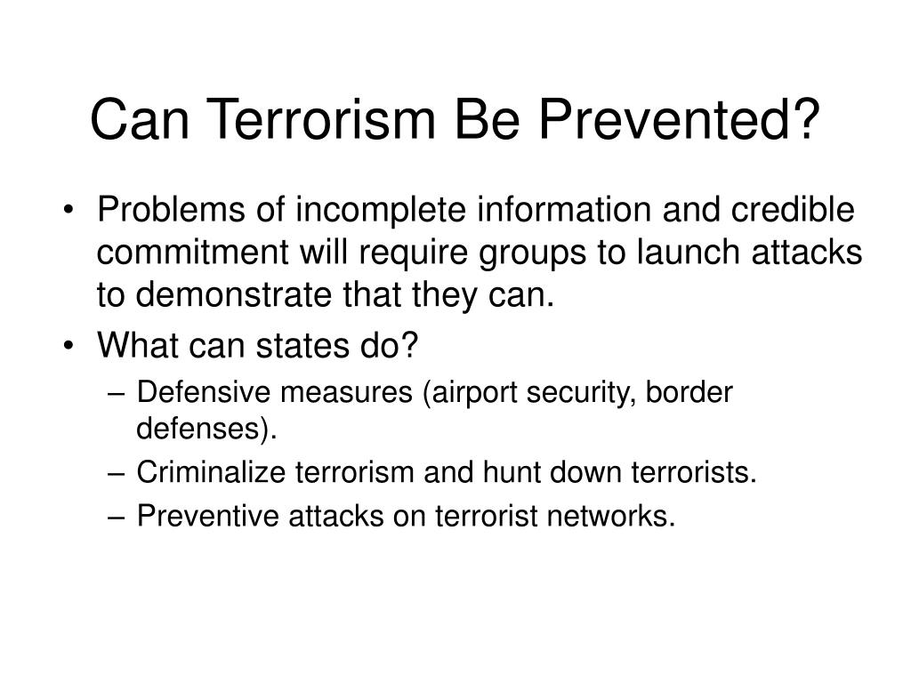 Can Terrorism Be Prevented?