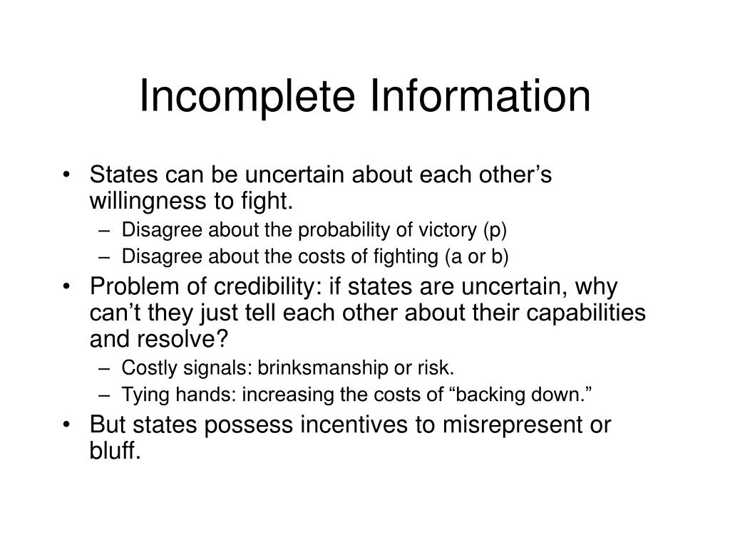 Incomplete Information