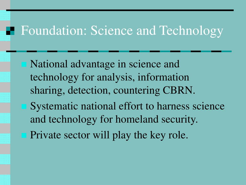 Foundation: Science and Technology