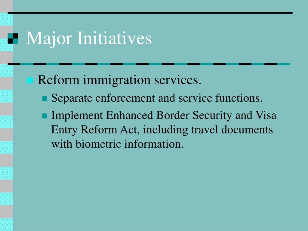 Major Initiatives